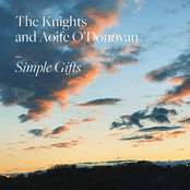 The Knights: Simple Gifts