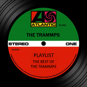 The Trammps: Playlist: The Best Of The Trammps