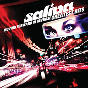 Saliva: Moving Forward In Reverse: Greatest Hits