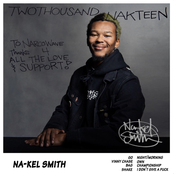 Na-Kel Smith: Twothousand Nakteen