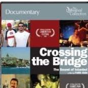 Crossing The Bridge - Istanbul Hatirasi