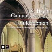 Ton Koopman: J.S. Bach Cantatas Vol. 21