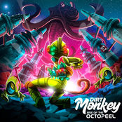Dirt Monkey: Rise of the Octopeel