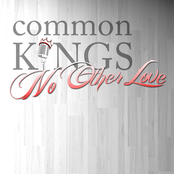 Common Kings: No Other Love (feat. J-Boog & Fiji)