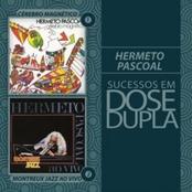 Dose Dupla Hermeto Pascoal