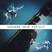 American Spirits: Nowhere near Perfect
