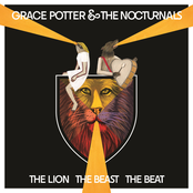 Grace Potter and The Nocturnals: The Lion The Beast The Beat