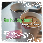 The Holiday Band: Sweet Love