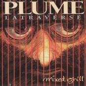Plume Latraverse: Mixed grill