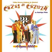 Cazas de Cazuza - A Ópera-Rock (Trilha Sonora Original do Musical)