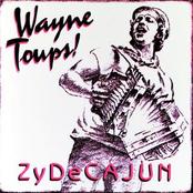 Wayne Toups: Zydecajun