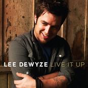 Lee Dewyze: Live It Up