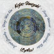 Kojiro Umezaki: (Cycles)