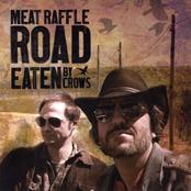 Meat Raffle Road - Shitfaced