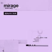Mirage (Don't Stop) [Benji B. Dub]