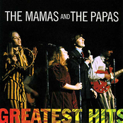 Greatest Hits: The Mamas & The Papas