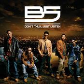 B5: Don't Talk, Just Listen
