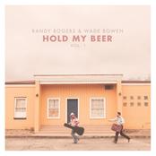 Randy Rogers: Hold My Beer, Vol. 1