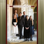 The Collingsworth Family: We Still Believe
