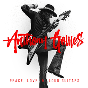 Anthony Gomes: Peace, Love & Loud Guitars