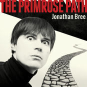 Jonathan Bree: The Primrose Path