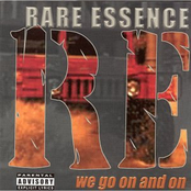 Rare Essence: We Go on and On