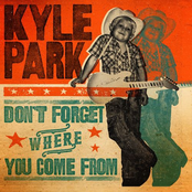 Kyle Park: Don't Forget Where You Come From