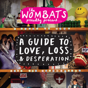 Proudly Present....A Guide To Love, Loss  Desperation