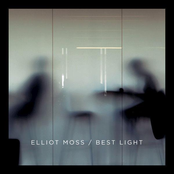 Elliot Moss: Best Light