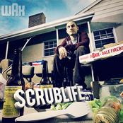 Wax: Scrublife