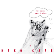 Neko Case: The Tigers Have Spoken