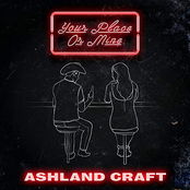 Ashland Craft: Your Place Or Mine