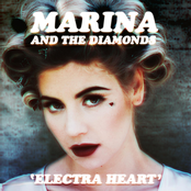 Marina: Electra Heart (Deluxe)