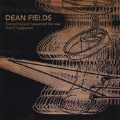 Dean Fields: Everything just happened the way that it happened