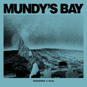 Mundy's Bay: Wandering & Blue