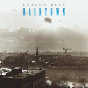 Deacon Blue: Raintown