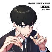 DIE DIE (Feat. CHOILB) (STUDY GROUP X GIRIBOY)