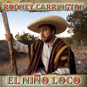 Rodney Carrington: El Nino Loco