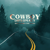 Cowboy Diplomacy: Burn Down the Road