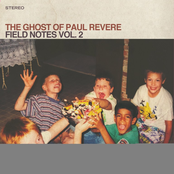 The Ghost of Paul Revere: Field Notes, Vol. 2