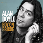 Alan Doyle: Boy On Bridge
