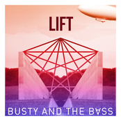 Busty and The Bass: Lift