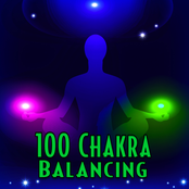 100 Chakra Balancing: Music and Nature Sounds for Relaxing Meditation and Yoga