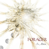 Forager: In Motion