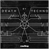 i_o: Death by Techno