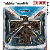 The Fabulous Thunderbirds: Hot Stuff: The Greatest Hits