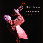 Rick Braun: Sessions volume 1