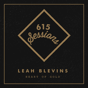 Leah Blevins: Heart of Gold (615 Sessions)
