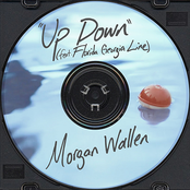 Morgan Wallen: Up Down (Feat. Florida Georgia Line)