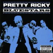 Pretty Ricky: Bluestars